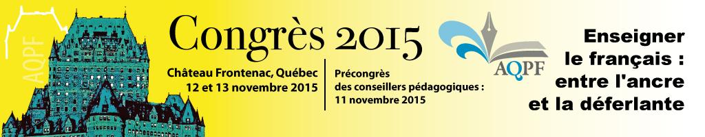 Webdiffusion du congrès 2015 de l'AQPF