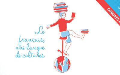 Congrès 2019 : Le français, une langue de cultures